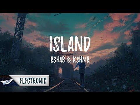 R3hab & KSHMR - Islands (Lyrics / Lyric Video)