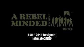 ARMF 2015 Designer: IntimateGRIND