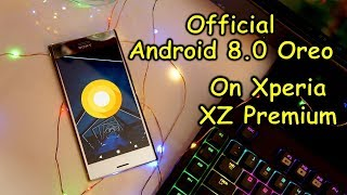 Official Android 8 Oreo on Sony Xperia XZ Premium - first look and new features