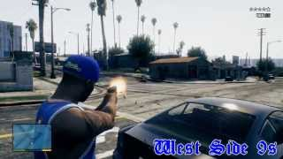 GTA V - West Side 9s Gang Video - Fucking Up Ballas HD