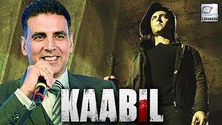 Akshay Kumar Praised Hrithik Roshan For Kaabil Teaser | LehrenTV