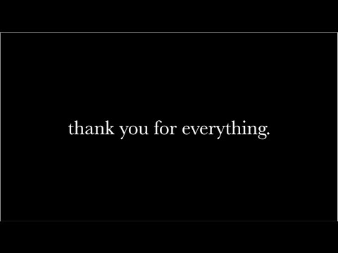 thank you for everything.