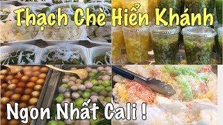 Chè Hiển Khánh Cali. Little Saigon. Vietnamese Desserts