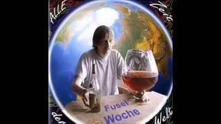 Fuselwoche - Alle Zeit der Welt