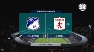 Resumen millonarios vs América de cali  2-1 / torneo fox sports 2019 /