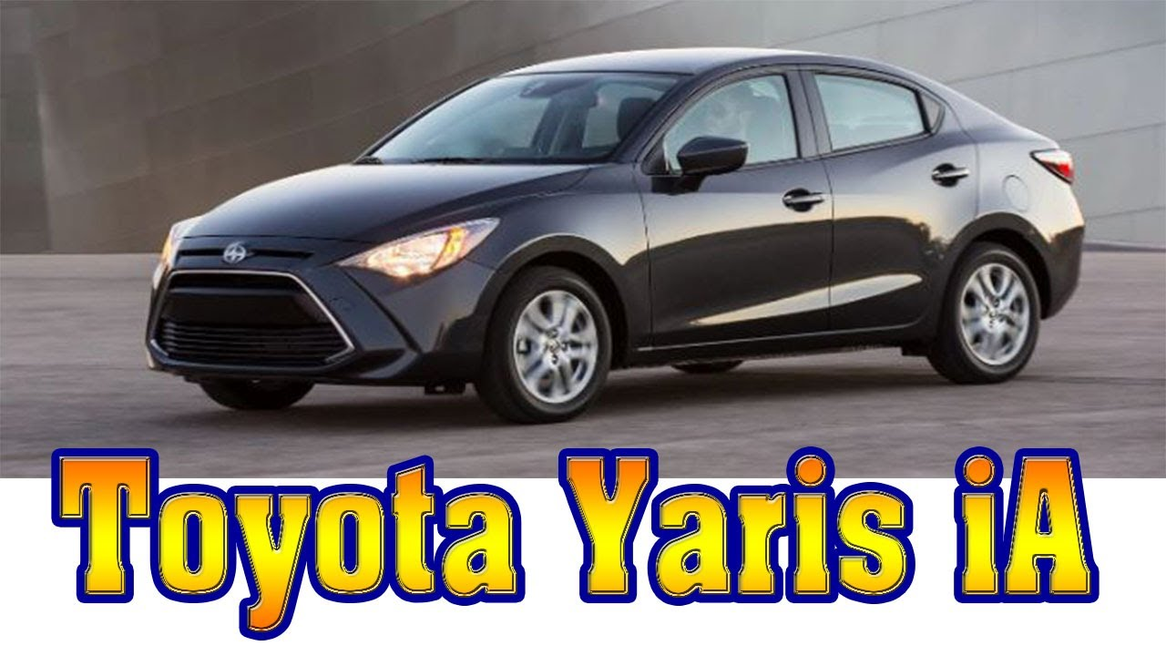 2018 Toyota Yaris Ia Review Hatchback New Cars
