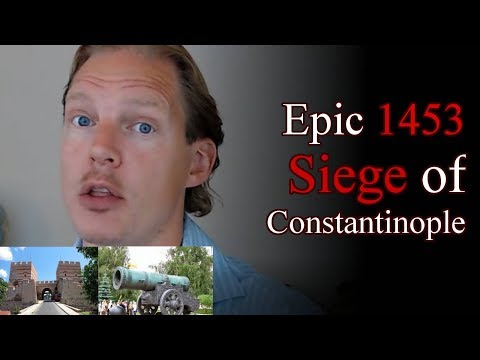 The 1453 Ottoman Siege of Constantinople
