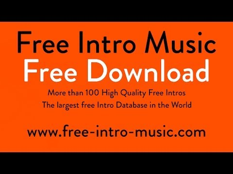 Free Intro Music Full HD | at no charge | free download