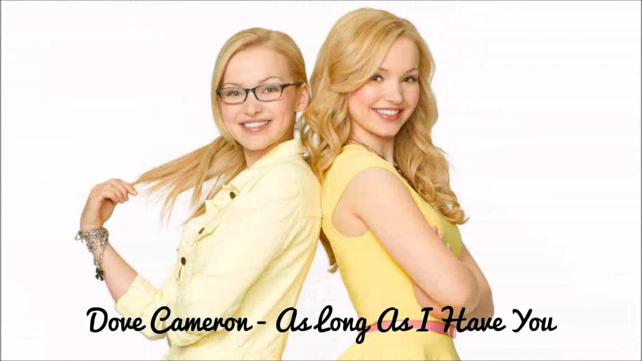 dove-cameron-as-long-as-i-have-you-lyrics-think-pink-productions