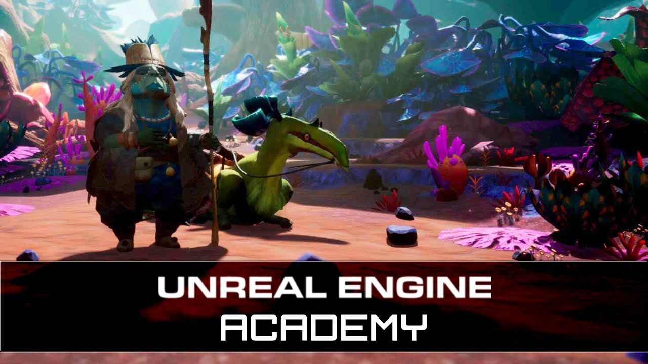 Unreal Engine Academy Preview