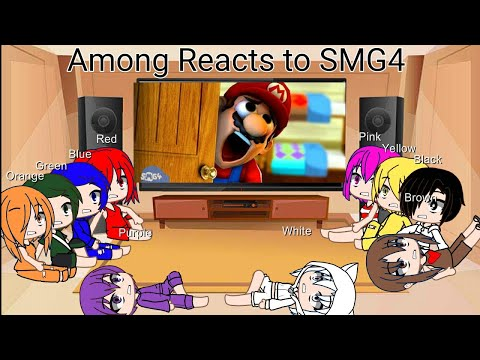 Among Us Reacts to SMG4: Mario Gets his PINGAS Stuck In The Door