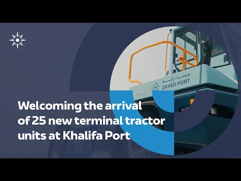 The arrival of 25 new terminal tractor units I Abu Dhabi Ports