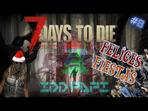 7 DAYS TO DIE : ALPHA16 WARRIOR - #8 GENERADOR TO POTENTE SEH!! (GAMEPLAY ESPAÑOL)