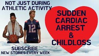 Sudden Cardiac Arrest Awareness & Child Loss