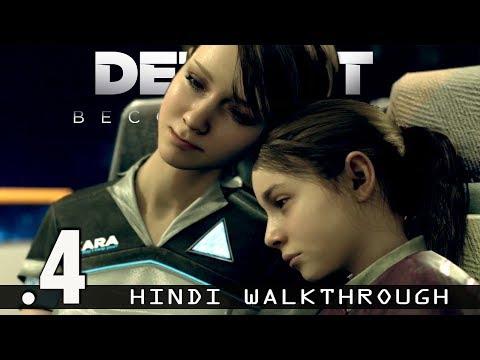 DETROIT: BECOME HUMAN (Hindi) Walkthrough...