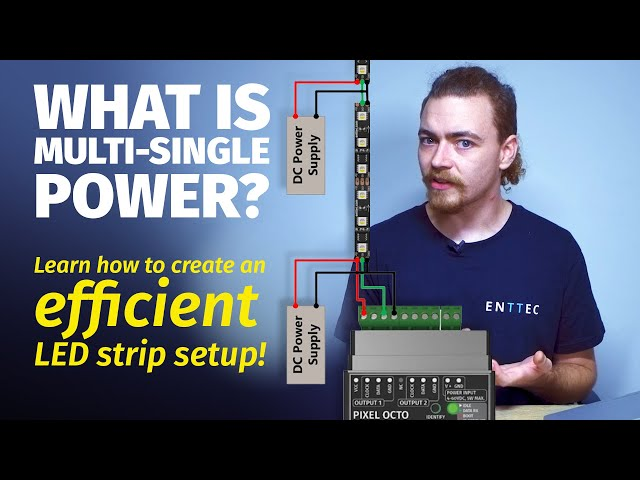 What is Multi-Single Power? Learn how to create an efficient LED strip setup