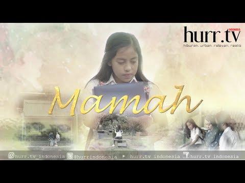 Film Pendek Mamah -  Spesial Hari Ibu