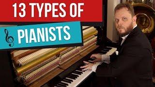 13 типов пианистов