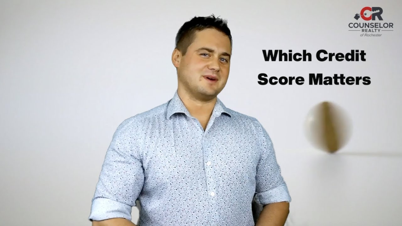Which Credit Score Matters Most - Rochester MN Homes