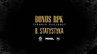 Bonus RPK - STATYSTYKA // Prod. WOWO.