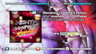 Anonyms vs 1OOOFacez - Glossiness (Vazteria X Remix)