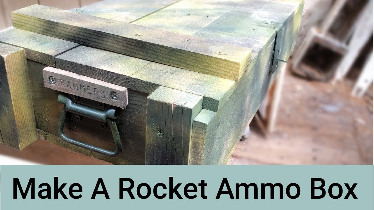 make a wooden rocket ammo box for storage youtube