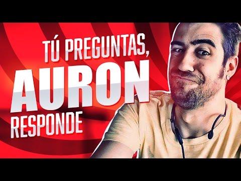 Tú preguntas, Auron responde. #1