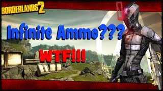 Borderlands 2 Infinite Ammo Reload Glitch?!?! WTF (1080p HD Gameplay)