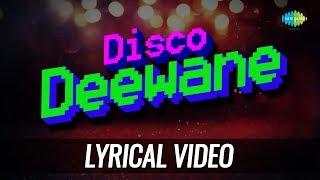 Disco Deewane   Lyrical   Nazia Hassan