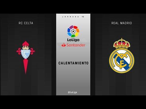 Calentamiento RC Celta vs Real Madrid
