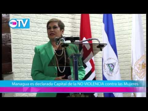 Managua es declarada capital de la NO VIOLENCIA contra las Mujeres