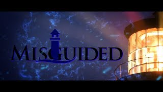 MISGUIDED: Part III Teaser