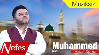 Hasan Dursun Muhammed S A V Müziksiz
