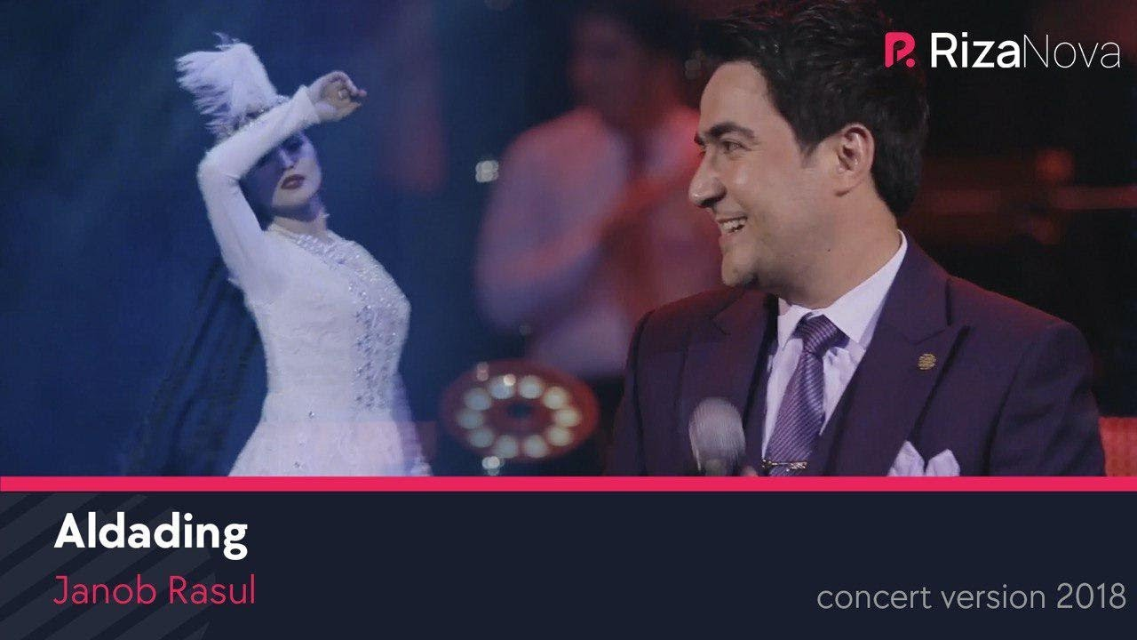Janob Rasul - Aldading | Жаноб Расул - Алдадинг (concert version 2018)