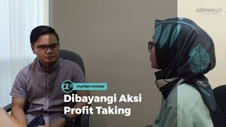 [MARKET REVIEW] Dibayangi Aksi Profit Taking