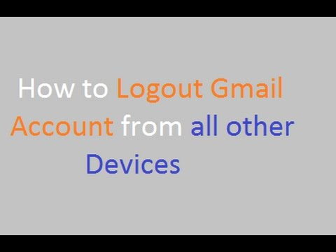 How to Logout Gmail Account from all other devices