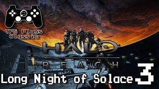 TFS Plays Classic: Halo Reach - Long Night of Solace -3-