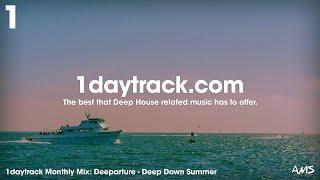 Monthly Mix June '18 | Deeparture - Deep Down Summer | 1daytrack.com
