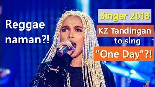Top 5 Songs that KZ Tandingan should sing in Singer 2018 (I am a Singer)