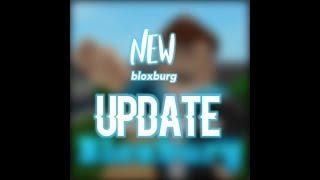NEW UPDATE! | Roblox | welcome to bloxburg
