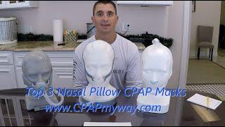 Top Nasal Pillow CPAP Masks of 2020- AirFit P10, F&P Brevida, and DreamWear Gel