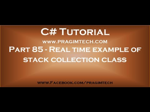 Part 85   Real time example of stack collection class in c#