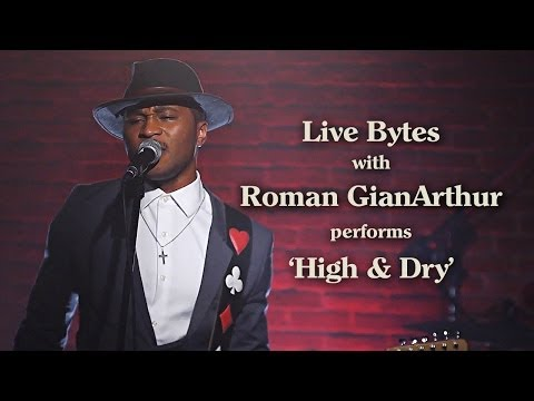 Roman GianArthur Covers Radiohead's 'High And Dry' - Live Bytes
