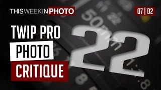 TWIP PRO Photo Critique 22