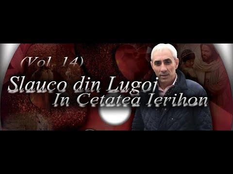 Slauco din Lugoj - In Cetatea Ierihon   CARTEA LUI IOSUA CAPITOLUL 6 [Official Video] (2018)