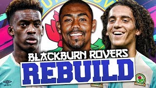 REBUILDING BLACKBURN ROVERS!!! FIFA 19 Career Mode