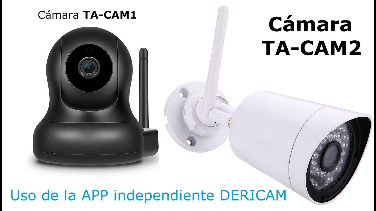VideoTutorial de la APP DERICAM para cámaras TA-CAM