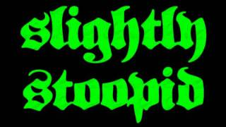 Watch Slightly Stoopid Running Away video
