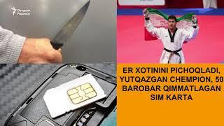 Эр хотинини пичоқлади, ютқазган чемпион, 50 баробар қимматлаган сим-карталар