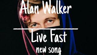 alan-walker-new-song-live-fast